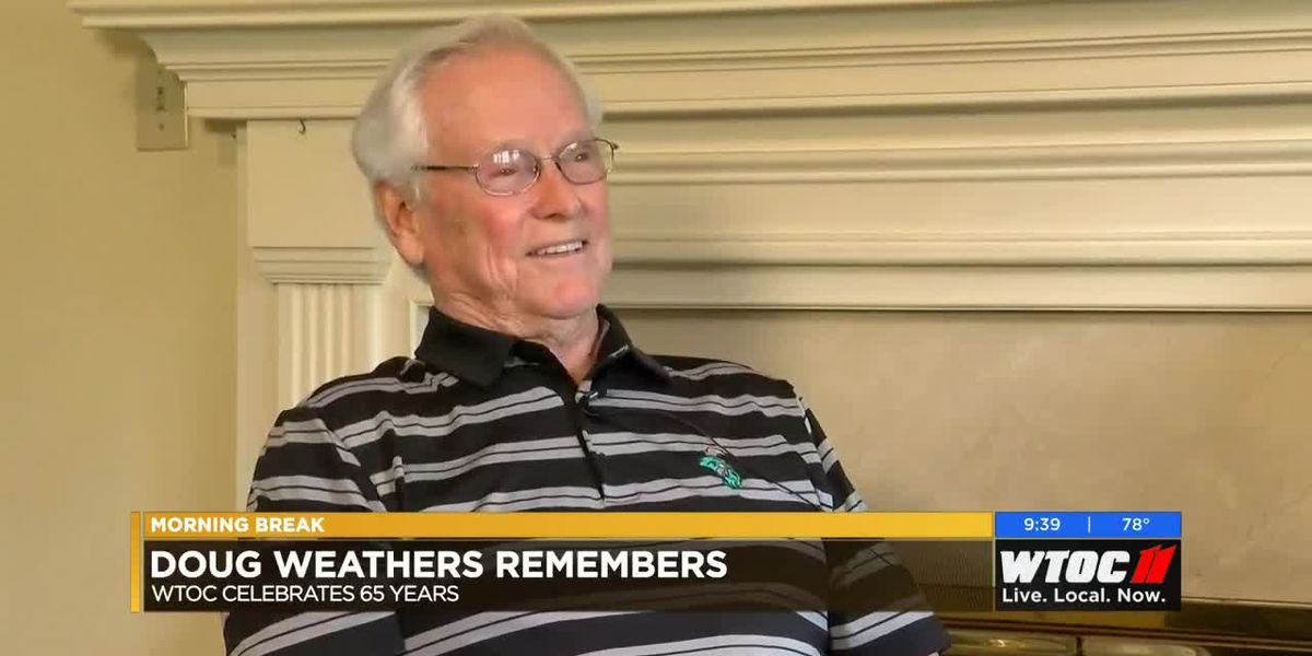 WTOC at 65: Doug Weathers takes a look back