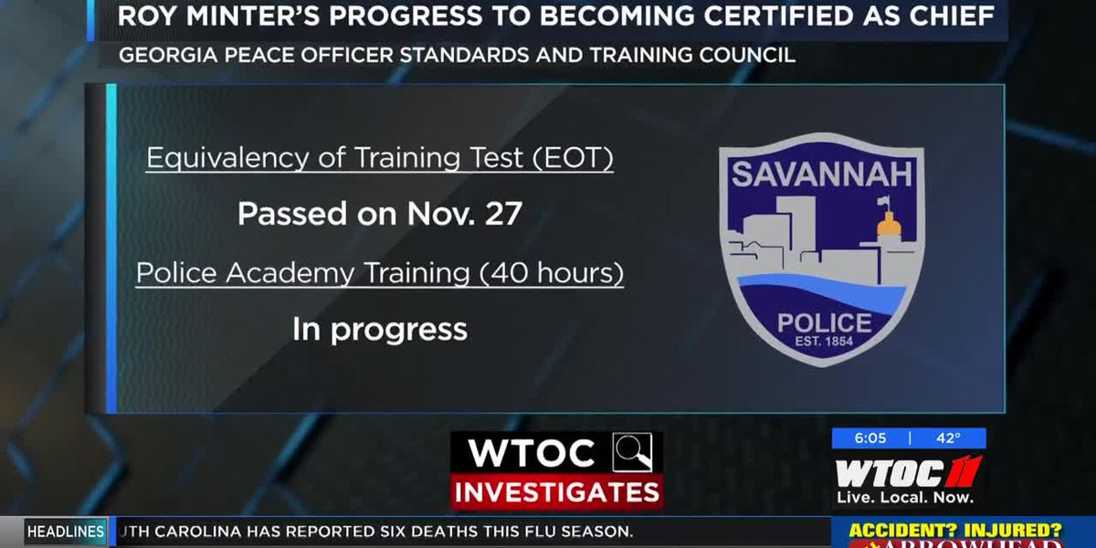 Savannah Police Director's progress to become certified as chief