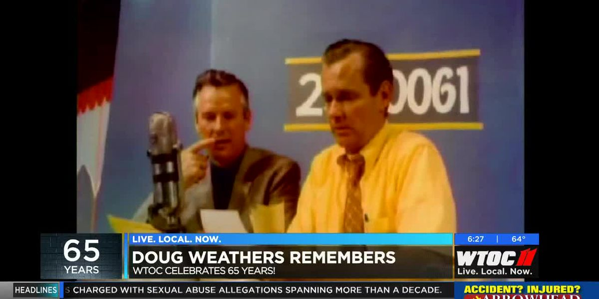 WTOC celebrates 65 years: Doug Weathers remembers