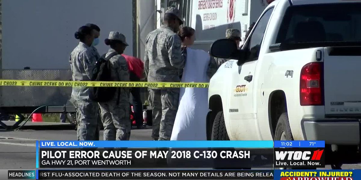 Pilot error cause of May 2018 C-130 crash