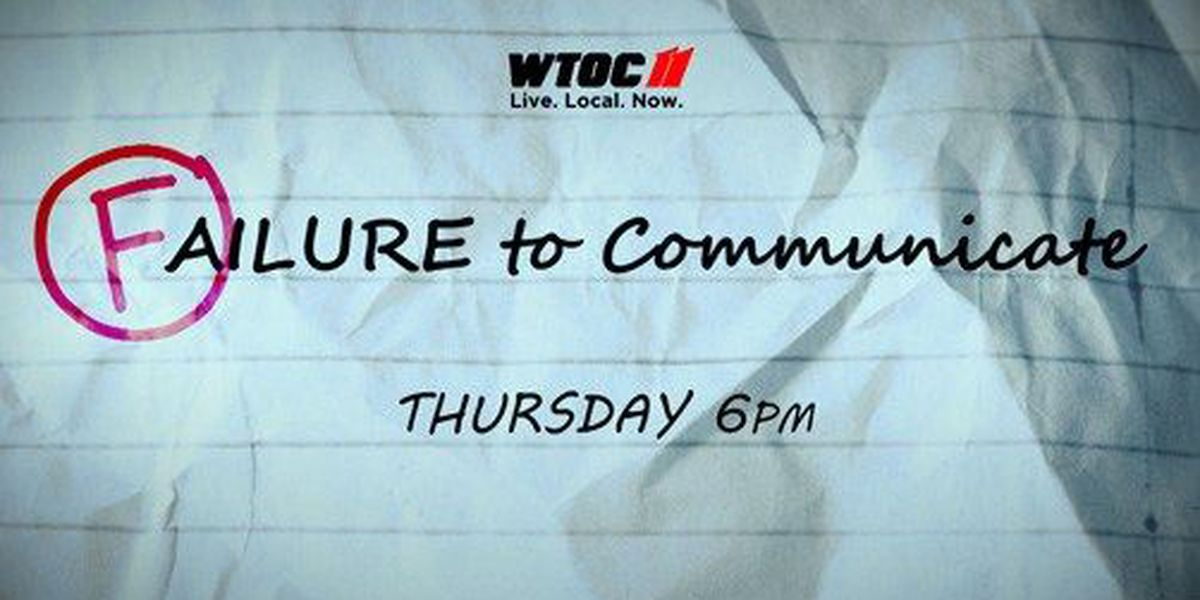 WTOC Investigates: Failure to Communicate