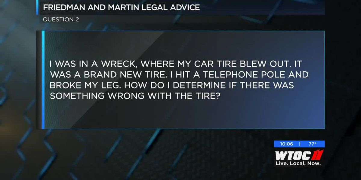 Friedman and Martin Legal Advice: Did my tire cause my accident?