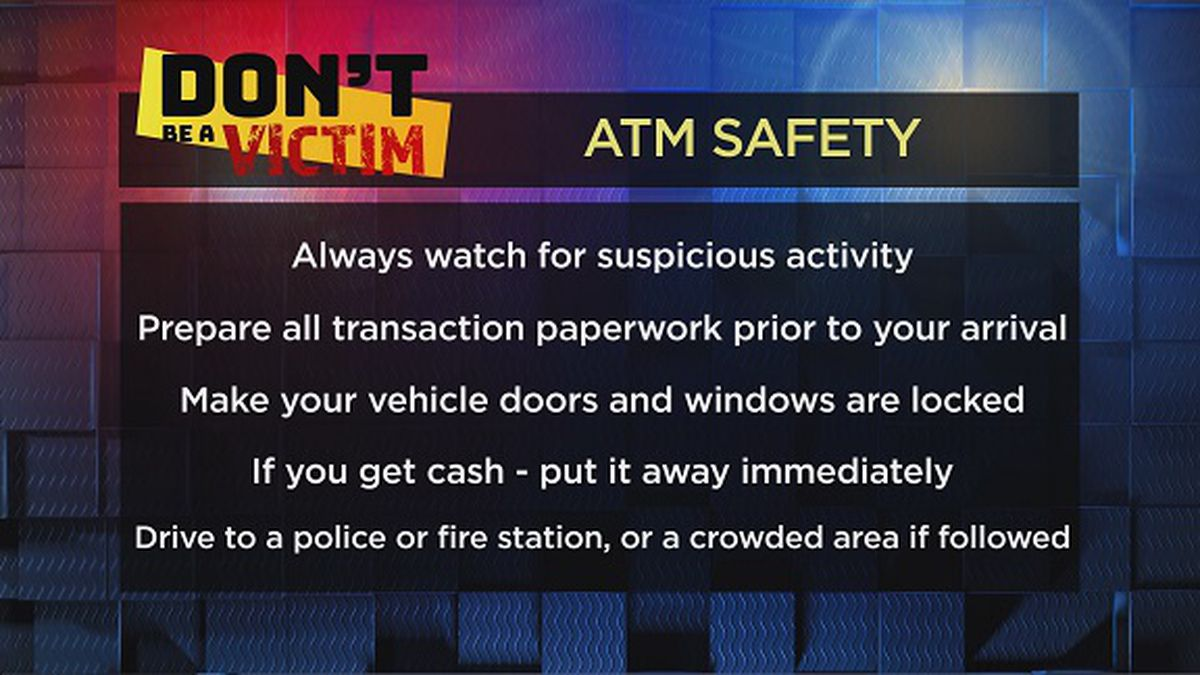 Don't Be a Victim: Visiting ATMs