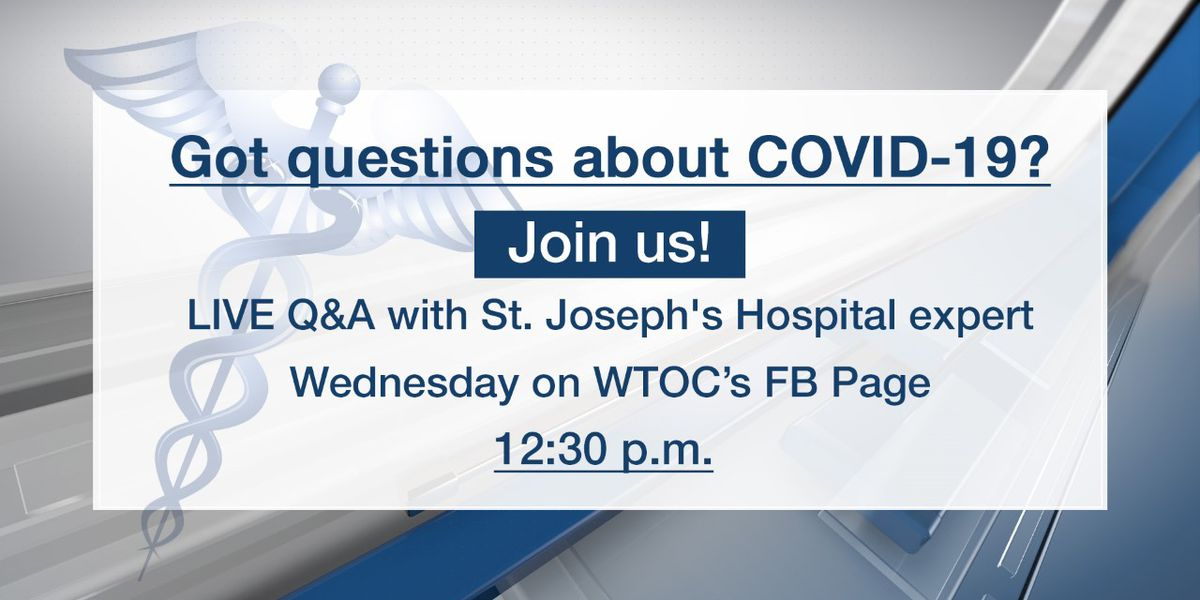 WTOC to host Facebook Live Q&A on COVID-19 with St. Joseph's