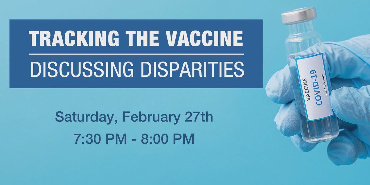 Tracking the Vaccine: Discussing Disparities airs Saturday on WTOC
