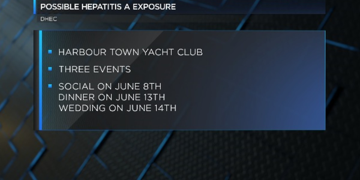Harbour Town Yacht Club guests may have been exposed to Hepititis A